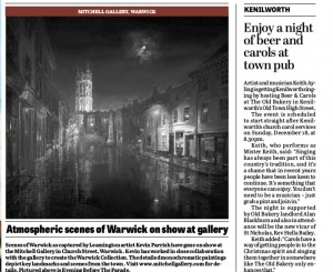 Kevin Parrish exhibition atmospheric scenes of Warwick on show at gallery16.12.16 pg 46