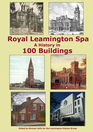 history of 100 buildings leamington spa CoverFront-47-website-05-Jul-2018